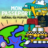 Passport Around the World ~ French ~ Mon passeport autour du monde