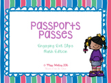 Passport Passes - Exit Slips for your Primary Math Class