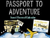 Passport to Adventure Travel Themed Calendar