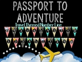 Passport to Adventure Travel Themed Number Line