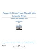 Passport to Europe- Marseille Video Two Column Notes