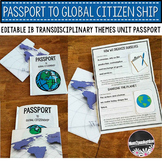 IB Transdisciplinary Themes Passport to Global Citizenship (editable)