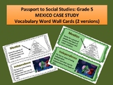 Passport to Social Studies: Grade 5 Mexico Case Study Word Wall Cards