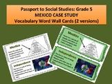 Passport to Social Studies: Grade 5 Mexico Case Study Word