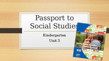 Passport to Social Studies Kindergarten Unit 3