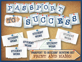 """Passport to Success"" Classroom Bunting - Travel or Vintage Theme"