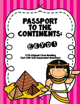 Passport to the Continents: Close Reading Bundle + Questions: Egypt