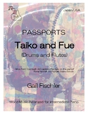 Passports: Taiko and Fue (Drums and Flutes)