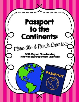 Passports to the Continents: More About North America Close Reading + Questions