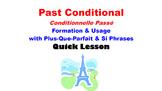 Past Conditional (Conditionnelle Passé) Formation, Usage with PQP: Quick Lesson