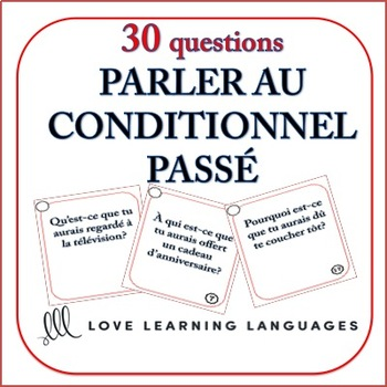 Past Conditional Tense French Speaking Task Cards