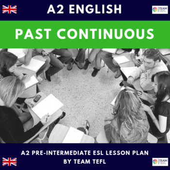 Past Continuous A2 Pre-Intermediate Lesson Plan For ESL