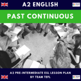 Past Continuous A2 Pre-Intermediate Lesson Plan For ESL