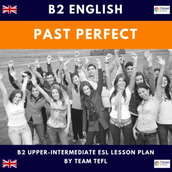 Past Perfect B2 Upper-Intermediate Lesson Plan For ESL