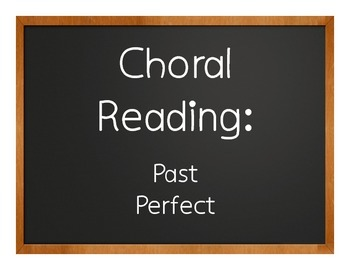 Spanish Past Perfect Choral Reading