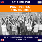 Past Perfect Continuous B2 Upper-Intermediate Lesson Plan For ESL