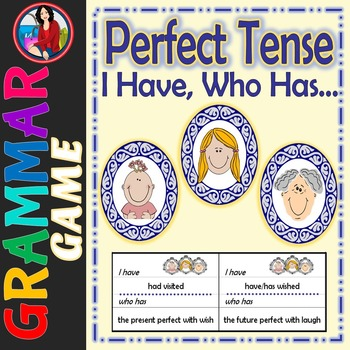 Perfect Tense, I Have, Who Has... Game