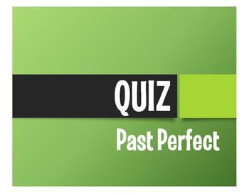 Spanish Past Perfect Quiz