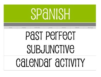 Spanish Past Perfect Subjunctive Calendar Activity