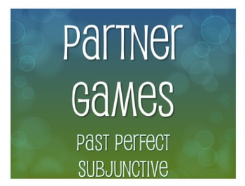Spanish Past Perfect Subjunctive Partner Games