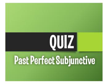 Spanish Past Perfect Subjunctive Quiz