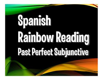 Spanish Past Perfect Subjunctive Rainbow Reading