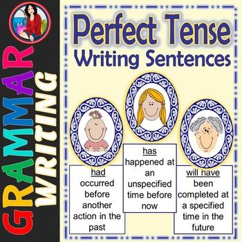 Perfect Tense Sentence Writing