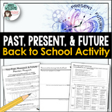Back to School - Past, Present & Future Writing Activity to Get To Know Students
