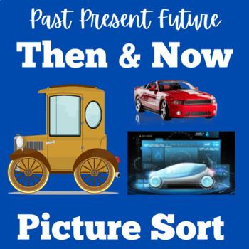 Past Present Future Social Studies | Sort Activity