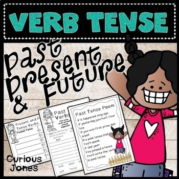 Past, Present, & Future Tense Verbs with Poems and Cut n' Sorts