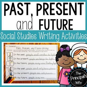 Past, Present, Future Writing Activities