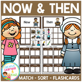 Now & Then / Past  & Present Sorting Matching Flashcard Set