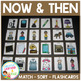 Now & Then / Past  & Present Sorting Matching Flashcard Bundle