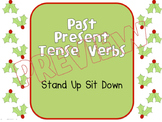Past & Present Tense Verbs: Stand Up, Sit Down