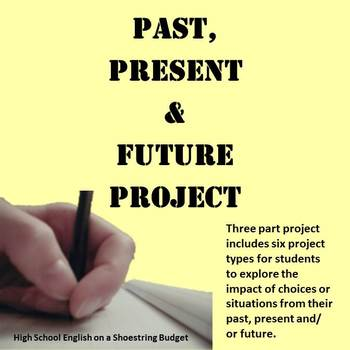Past, Present, and Future Project: Customizable with 6 Project Types
