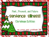 Past Present and Future: Christmas Sentence Silliness
