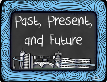Past, Present, and Future Sequence the Events and Illustrate