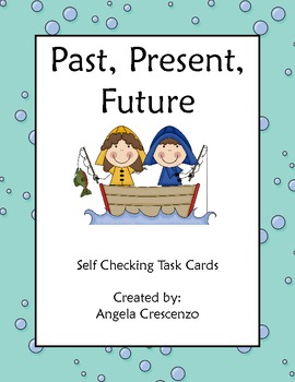 Past, Present, and Future Task Cards