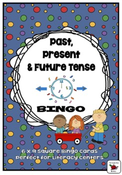 Past, Present and Future Tense Verbs (Regular Irregular) Bingo