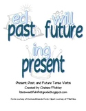 Past, Present, and Future Tense Verbs with -Ing, -Ed, or Will