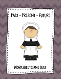 Past, Present, and Future Worksheets and Quiz