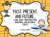 Past, Present, and Future...Transportation, Inventions, and Events