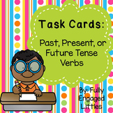 Past, Present, or Future Tense Verbs Task Cards