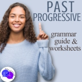 Past Progressive: Grammar Guide with Worksheets