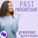 Past Progressive Grammar Activities