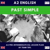 Past Simple Irregular A2 Pre-Intermediate Lesson Plan For ESL