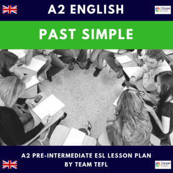 Past Simple Irregular A2 Pre-Intermediate Lesson Plan For ESL