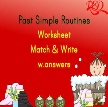 Past Simple Routines