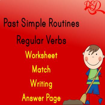 Past Simple Routines Regular Verbs