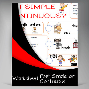 Past Simple or Contiunous
